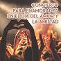 Compilation Concierto para enamorados en el día del amor y la amistad avec Sandro / Karina / Los Galos / Raphaël / Heleno...