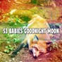 Album 53 babies goodnight moon de Serenity Spa Music Relaxation