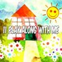 Compilation 11 play along with me avec Toddler Songs Kids