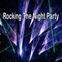 Compilation Rocking the night party avec Ibiza Dance Party