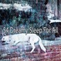 Album 54 dreamy sleep for all de Musica Para Dormir Dream House