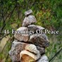 Compilation 41 evenings of peace avec Massage Therapy Music