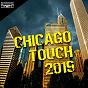 Compilation Chicago touch 2019 avec Jason Rivas, Creeperfunk / Jason Rivas, Funkenhooker / Nu Disco Bitches / Blizzy Gem / Jason Rivas, the Creeperfunk Project...