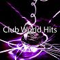 Album Club world hits de Ibiza Dance Party
