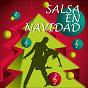 Compilation Salsa en navidad avec Johnny Pacheco / Cheo Marquetti / El Gran Combo / Celio González / Richie Rey Bobby Cruz...