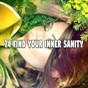 Album 74 find your inner sanity de Spa Relaxation & Spa