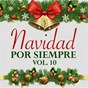 Compilation Navidad por siempre (vol. 10) avec Rocío Dúrcal / Palito Ortega / Raphaël / José Alfredo Jiménez / La Sonora Matancera Con Celia Cruz...
