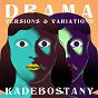 Album Drama - Versions & Variations de Kadebostany