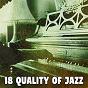 Album 18 Quality of Jazz de Bar Lounge