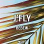 Album J'fly de Bebew