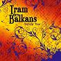 Album Shtiríp' tour de Tram des Balkans