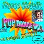 Compilation Franco madelfo pop dance vol 1 avec Lory / Alby la Nuit / J F Band / M.P.Project / Mizio...