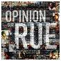 Compilation Opinion sur rue tome 1 avec 3ème Oeil / Saïan Supa Crew / China / Samia / Klibre13...