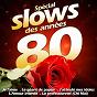 Compilation Spécial slows des années 80 avec Henrick Garell / Sébastien el Chato / Jean-Jacques Lafon / Ritchy / Franck Fernandel