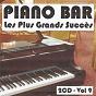 Album Piano bar : les plus grands succès, vol.  9 de Jean Paques