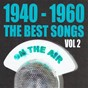 Compilation 1940 - 1960 : the best songs, vol. 2 avec Elías / Suzy Delair / Eddie Constantine / Charles Williams & His Orchestra / Georges Brassens...