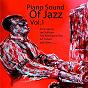 Compilation Piano sound of jazz, vol. 1 avec Billy Kyle / Eddie Heywood / Joe Sullivan / Erroll Garner / Jay MC Shann...