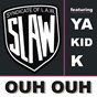Album Ouh ouh de Syndicate of Law