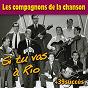 Album Si tu vas à rio  + 39 succès des compagnons de la chanson (chanson française) de Les Compagnons de la Chanson