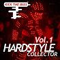 Compilation Hardstyle collector, vol. 1 avec Katanah / DJ Mazeltof / Yann DT / Spirit X / DJ Blow...