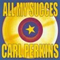 Album All my succes de Carl Perkins