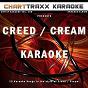 Album Artist Karaoke, Vol. 160 (Sing the Songs of Creed & Cream) de Charttraxx Karaoke