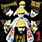 Compilation Hip hop for life, vol. 1 avec Bazooka / Freeman / Freeman, the Six, Flave / Freeman, Guerrier / Freeman, Gurkan...