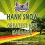 Album Hank snow (greatest hits karaoke) (karaoke version in the style of hank snow) de All American Karaoke