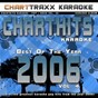 Album Charthits karaoke : the very best of the year 2006, vol. 4 (karaoke hits of the year 2006) de Charttraxx Karaoke