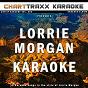 Album Artist karaoke, vol. 263 : sing the songs of lorrie morgan (karaoke in the style of lorrie morgan) de Charttraxx Karaoke