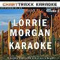 Album Artist karaoke, vol. 264 : sing the songs of lorrie morgan, vol. 2 (karaoke in the style of lorrie morgan) de Charttraxx Karaoke