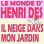 Album Le monde d'henri dès : il neige dans mon jardin de Henri Dès