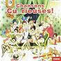 Compilation Chansons cu...rieuses ! avec Lyjo / Sandrey / Line Clevers / Fernandel / O' Dett...
