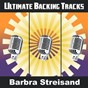 Album Ultimate backing tracks: barbra streisand de Soundmachine