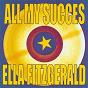 Album All my succes - ella fitzgerald de Ella Fitzgerald, Louis Armstrong / Ella Fitzgerald