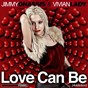 Album Love can be (addiction) de Jimmy Onassis / Vivian Lady