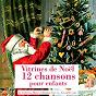 Compilation 12 chansons pour enfants (vitrines de noël) avec Catherine Maisse / Wilma, Charles Luchini / Mireille Lacoste / Francis Linel / Serge Singer...