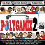 Compilation Polygamix 2 avec Reggie Stepper / Boolchampion / Sako / Gran Basso / Dop...