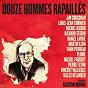 Compilation Douze hommes rapaillés chantent gaston miron avec Vincent Vallières / Yann Perreau / Martin Léon / Jim Corcoran / Michel Rivard...