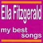 Album My best songs - ella fitzgerald de Ella Fitzgerald, Louis Armstrong / Ella Fitzgerald