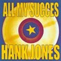 Album All my succes - hank jones de Hank Jones