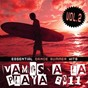 Compilation Vamos a la playa 2011, vol. 2 avec Joshua Grey, Bernie X, Terri Bjerre / Jeremy Arnold / Jeremy de Koste / Charmels / Tony Marquez, Aurel Devil...