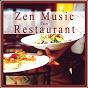 Compilation Zen music for restaurant avec Jordan Taylor / Cliff John / Wayne Bradford / Peter Mac Bone