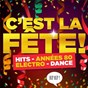 Compilation C'est la fête! (hits, années 80, electro, dance: tous les tubes pour faire la fiesta) avec Ken Roll / Le Grand Orchestre du Splendid / Lio / Diane Tell / Soldat Louis...