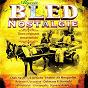 Compilation Algérie: bled nostalgie avec Dahmane el Harrachi / Lili Boniche / Slimane Azem / Hocine Lasnami / Fadéla...