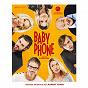 Album Baby Phone (Original Motion Picture Soundtrack) de Laurent Aknin