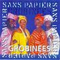 Compilation Sans papiers, vol. 3: grobinees avec Diénéba Seck / Mbilia Bel / Sona Tata Condé / Hadja Kouyaté / Isa Lafleur...
