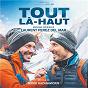 Album Tout là-haut (bande originale du film) de Laurent Perez del Mar