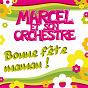 Album Bonne fête maman de Marcel et Son Orchestre