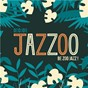 Album Jazzoo, be zoo jazz! de Oddjob